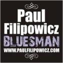 Paul Filipowicz - Wisconsin Bluesman